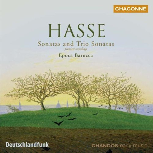 Hasse: Sonatas and Trio Sonatas from CHANDOS GROUP