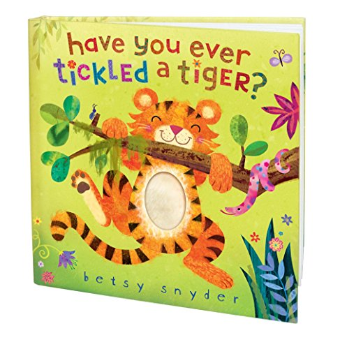 Have You Ever Tickled a Tiger? from Random House Books for Young Readers