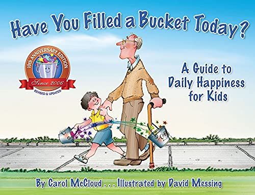 Have You Filled a Bucket Today? (Bucketfilling Books) from Bucket Fillers Inc.