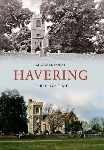 Havering Through Time from Amberley Publishing