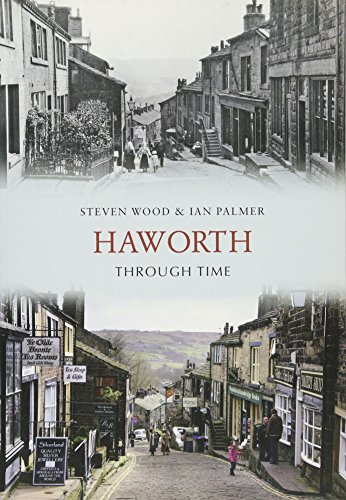 Haworth Through Time from Amberley Publishing