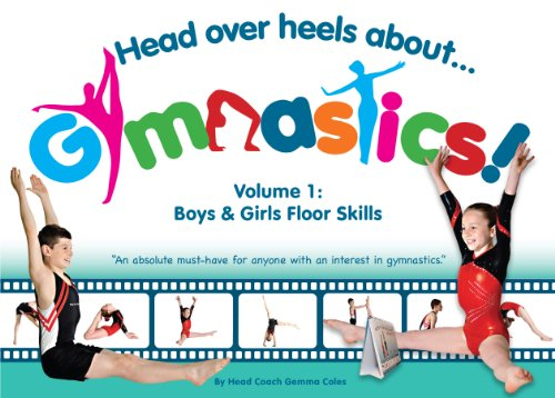 Head Over Heels About Gymnastics Floor Skills from Head Over Heels Gymnastics