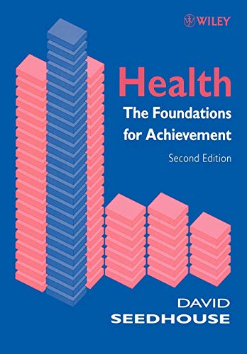 Health 2e: The Foundations for Achievement from John Wiley & Sons