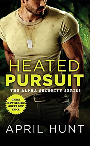 Heated Pursuit (Alpha Security) from Forever