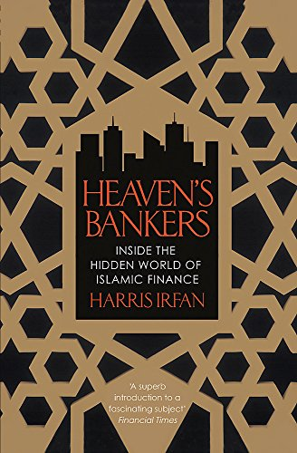 Heaven's Bankers: Inside the Hidden World of Islamic Finance from Constable