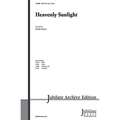 Heavenly Sunlight Choral Octavo Choir Arr. Mark Hayes from Alfred Music Publications