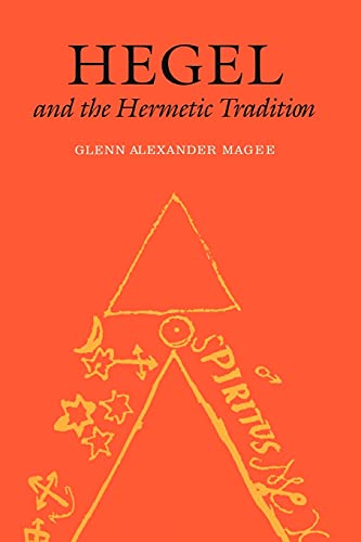 Hegel and the Hermetic Tradition from Cornell University Press