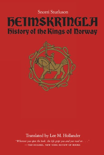 Heimskringla: History of the Kings of Norway from University of Texas Press