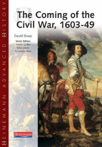Heinemann Advanced History: The Coming of the Civil War 1603-49 from Pearson Education Limited
