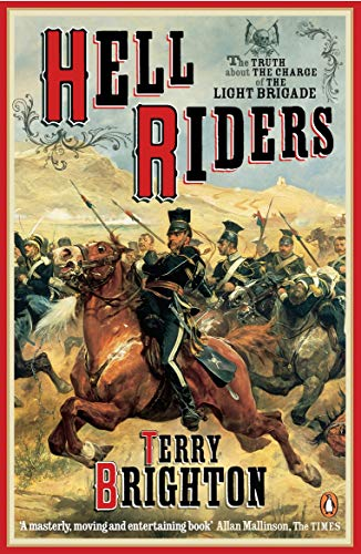 Hell Riders: The Truth About the Charge of the Light Brigade from Penguin