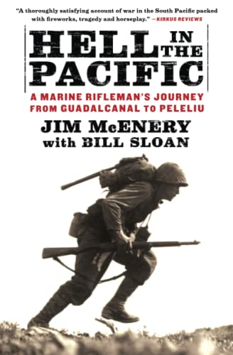 Hell in the Pacific: A Marine Rifleman's Journey from Guadalcanal to Peleliu from Simon & Schuster