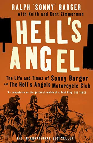 Hell's Angel: The Life and Times of Sonny Barger and the Hell's Angels Motorcycle Club from HarperCollins Publishers
