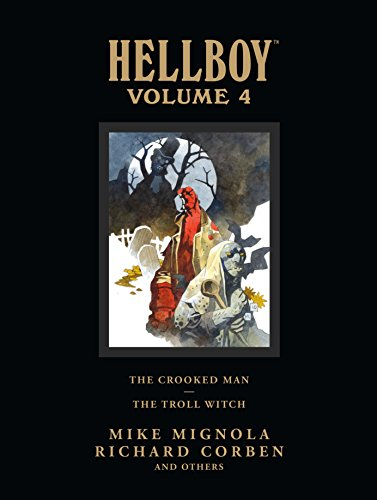Hellboy Library Edition Volume 4: The Crooked Man and The Troll Witch from Dark Horse Comics