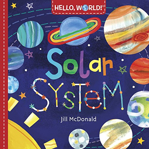 Hello, World! Solar System from Rh Childrens Books
