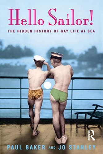 Hello Sailor! The hidden history of gay life at sea: Gay Life for Seamen from Longman