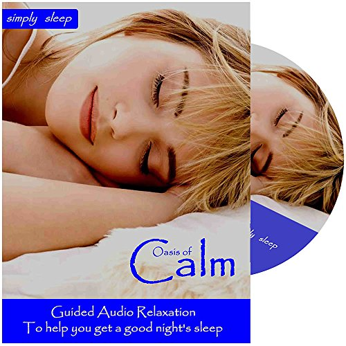 Help to Sleep - Sleep CD - Oasis of Calm. For Deep Sleep, Meditation, Relaxation, Anxiety and Stress.
