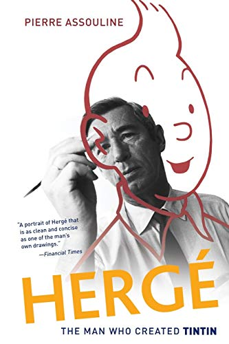 Herge: The Man Who Created Tintin from Oxford University Press, USA