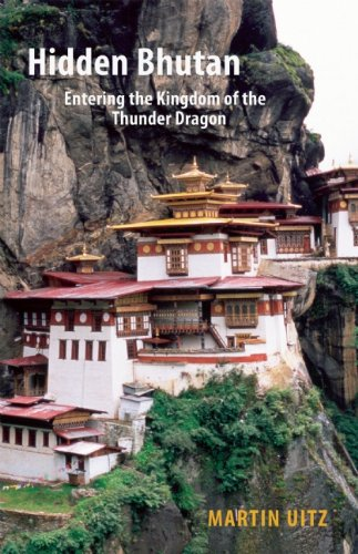 Hidden Bhutan: Entering the Kingdom of the Thunder Dragon (Armchair Traveller (Haus Publishing)) from Armchair Traveller