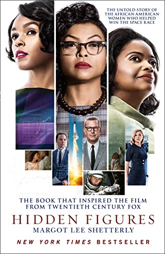 Hidden Figures: The Untold Story of the African American Women Who Helped Win the Space Race from William Collins