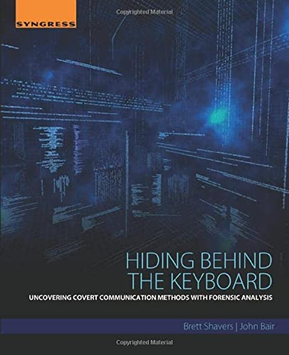 Hiding Behind the Keyboard: Uncovering Covert Communication Methods with Forensic Analysis from Elsevier Science Publishing Co Inc