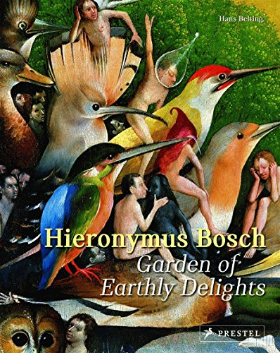 Hieronymus Bosch: Garden of Earthly Delights from Prestel