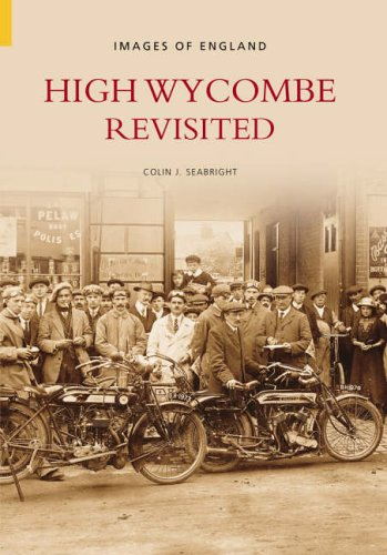 High Wycombe Revisited (Images of England) from The History Press