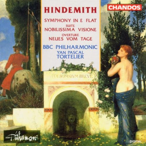 Hindemith: Symphony in E flat; Nobilissima Visione; Neus vom Tage