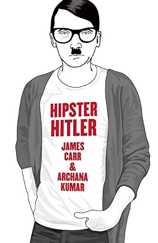 Hipster Hitler from FERAL HOUSE