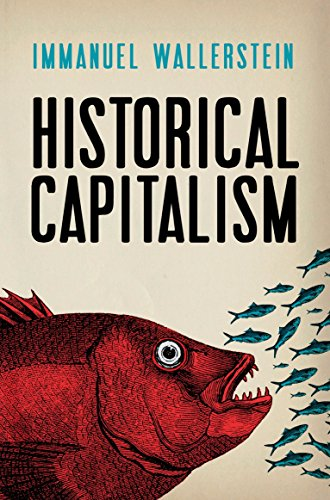 Historical Capitalism with Capitalist Civilization from Verso