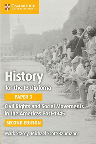 Civil Rights and Social Movements in the Americas Post-1945 (IB Diploma) from Cambridge University Press