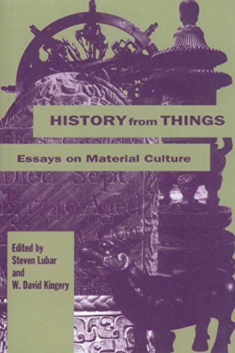 History from Things: Essays on Material Culture from Smithsonian Books