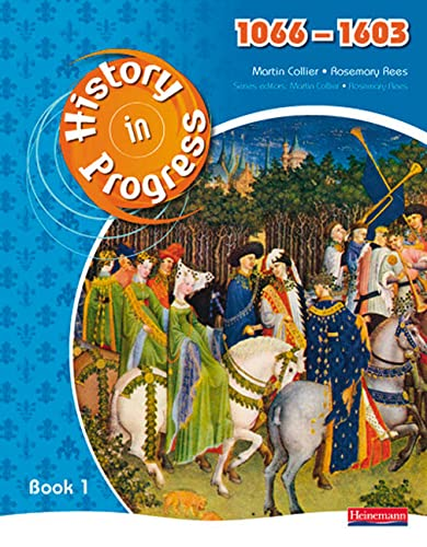 History in Progress: Pupil Book 1 (1066-1603) from Pearson Education Limited