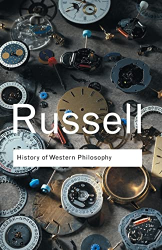 History of Western Philosophy (Routledge Classics) from Routledge