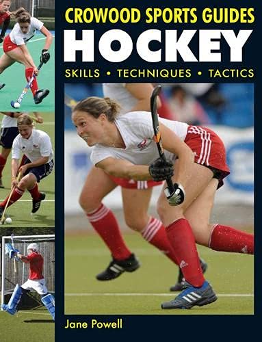 Hockey: Skills. Techniques. Tactics (Crowood Sports Guides) from The Crowood Press Ltd