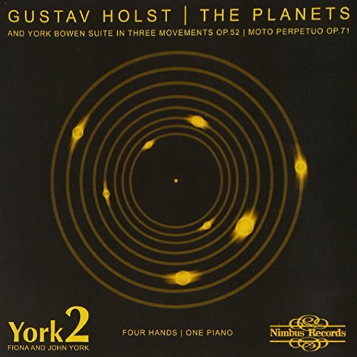 Holst: The Planets - Version for four hands at one piano; Bowen: Suites from NIMBUS