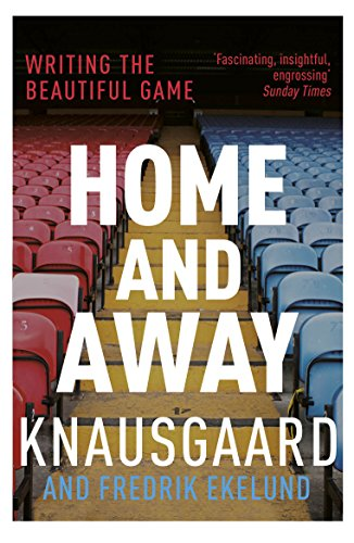 Home and Away: Writing the Beautiful Game from Vintage