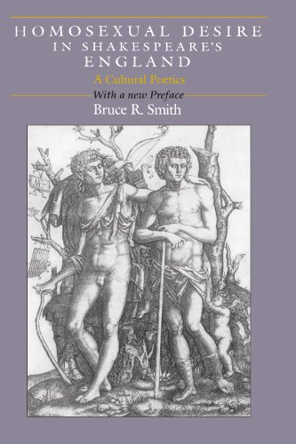Homosexual Desire in Shakespeare's England: A Cultural Poetics from Bruce R Smith