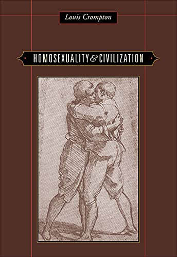 Homosexuality and Civilization from Harvard University Press