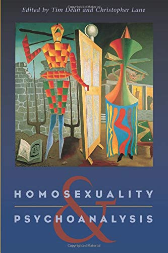 Homosexuality and Psychoanalysis from University of Chicago Press