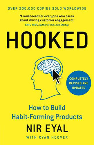 Hooked: How to Build Habit-Forming Products from Portfolio Penguin