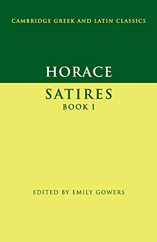Horace: Satires Book I (Cambridge Greek and Latin Classics) from Cambridge University Press