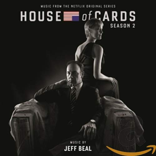 House Of Cards: Season 2 (Music From The Netflix Original Series) from VarŠse Sarabande (USA)