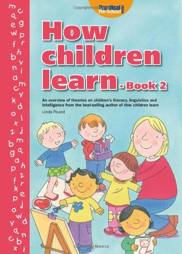 How Children Learn: Bk. 2 from Step Forward Publishing Ltd