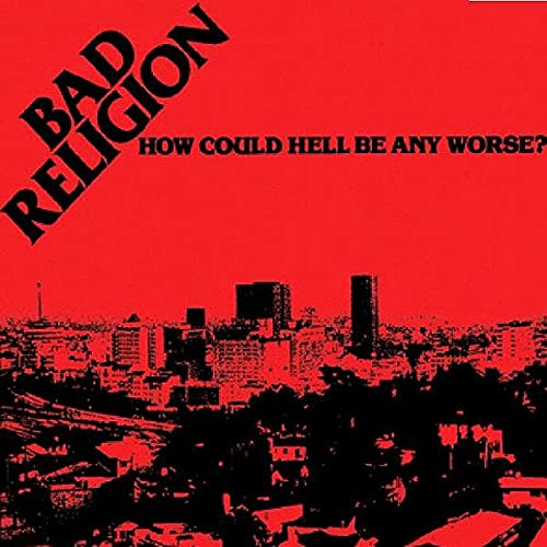 How Could Hell Be...(re-issue) from EPITAPH