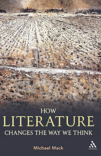 How Literature Changes the Way We Think from Bloomsbury 3PL