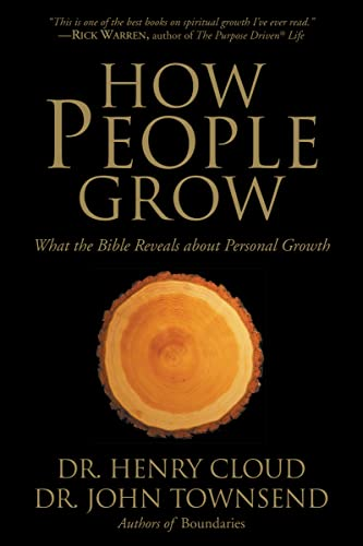 How People Grow: What the Bible Reveals about Personal Growth from Zondervan