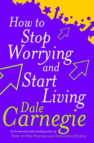 How To Stop Worrying And Start Living (Personal Development) from Cedar