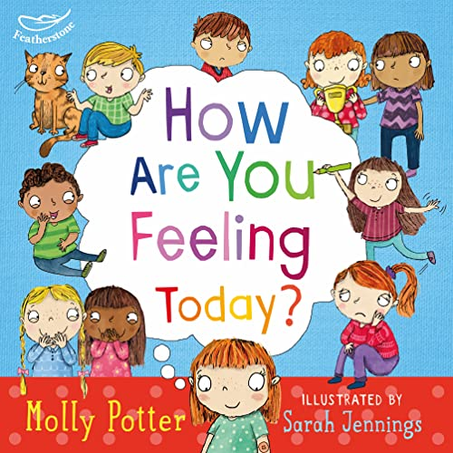 How are you feeling today? from Featherstone Education