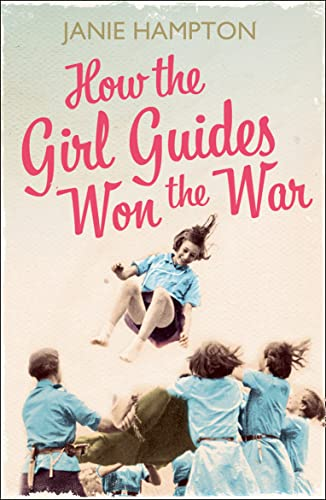 How the Girl Guides Won the War from HarperCollins Publishers