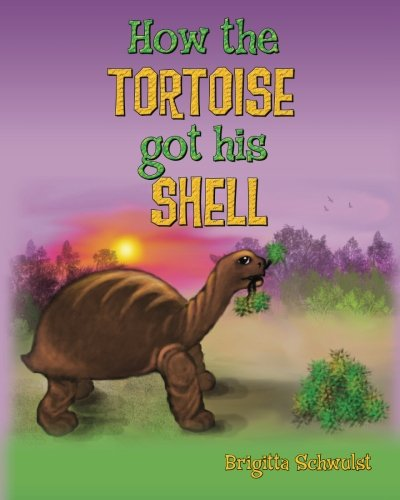 How the tortoise got his shell: Volume 1 from Createspace